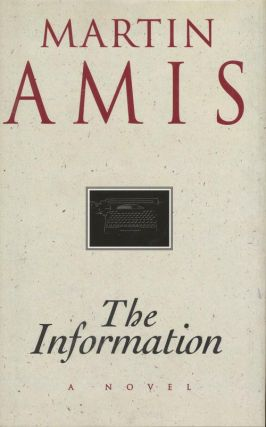The Information. Martin Amis
