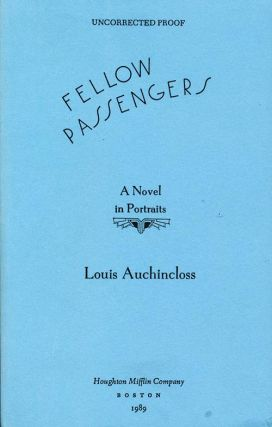 Fellow Passengers: A Novel in Portraits. Louis Auchincloss