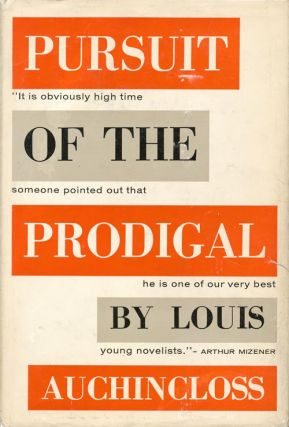Pursuit of the Prodigal. Louis Auchincloss
