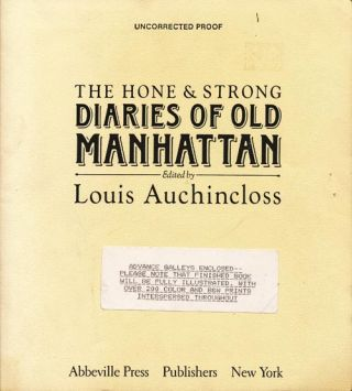 The Hone and Strong Diaries of Old Manhattan. Louis Auchincloss