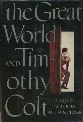 The Great World and Timothy Colt. Louis Auchincloss