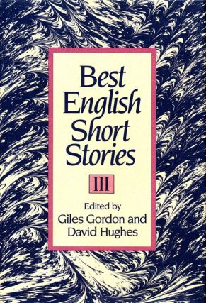 Best English Short Stories III. Julian Barnes, William Boyd, A. S. Byatt, Etc