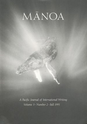 Manoa A Pacific Journal of International Writing, Vol 3 No. 2 Fall 1991. Madison Smartt Bell