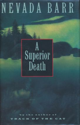 A Superior Death. Nevada Barr