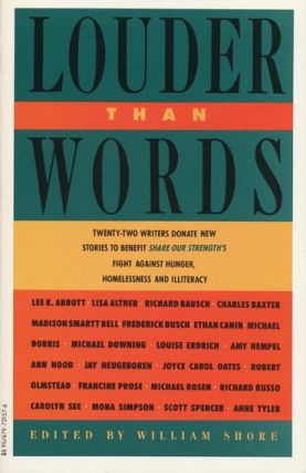 Louder Than Words: 22 Authors Donate New Stories to Benefit Share Our Strength's Fight Against Hunger, Homelessness, and Illiteracy
