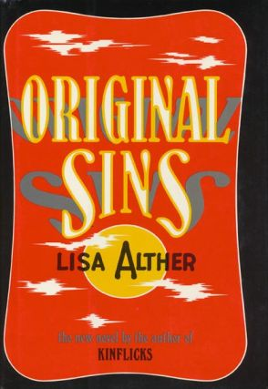 Original Sins. Lisa Alther.