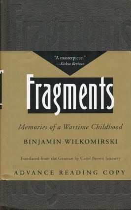 Fragments Memories of a Wartime Childhood. Binjamin Wilkomirski