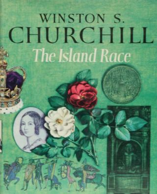 The Island Race. Winston S. Churchill