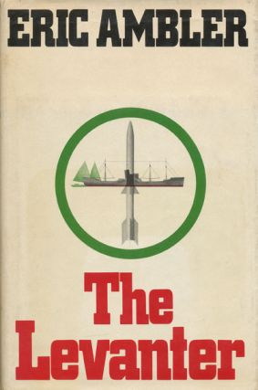 The Levanter. Eric Ambler.