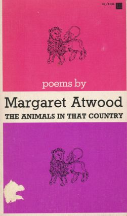 The Animals in That Country. Margaret Atwood