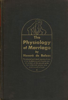 The Physiology of Marriage. Honore De Balzac