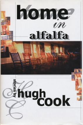 Home In Alfalfa Stories by Hugh Cook. Hugh Cook
