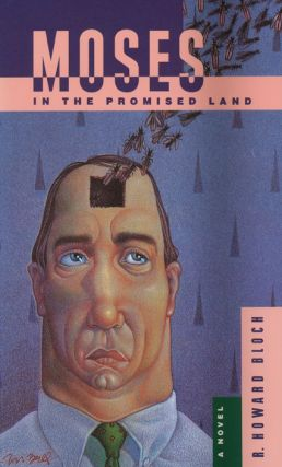 Moses in the Promised Land. R. Howard Bloch.