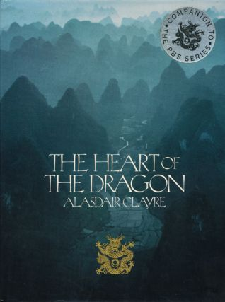 Heart of the Dragon. Alasdair Clayre