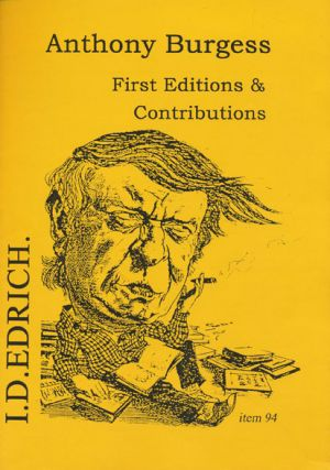 Anthony Burgess: First Editions & Contributions