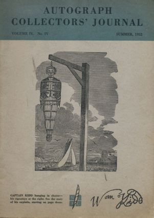 Autograph Collectors' Journal Volume IV, No. IV, Summer, 1952