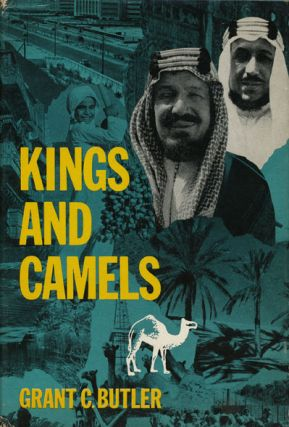 Kings and Camels. Grant C. Butler.