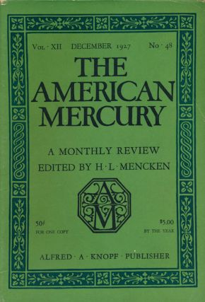 The Jury The American Mercury December, 1927. Sherwood Anderson, J. Frank Dobie
