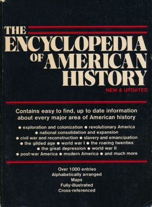 The Encyclopedia of American history New & Updated