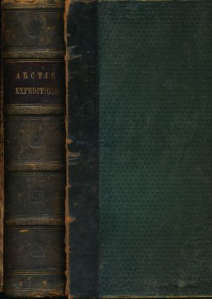 Arctic Expeditions from British and Foreign Shores from the Earliest Times to the Expedition of...