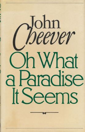 On What a Paradise it Seems. John Cheever