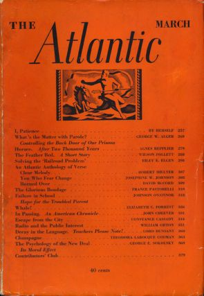 The Atlantic March 1936, Volume 157. John Cheever, David McCord, Constance Cassady, Etc
