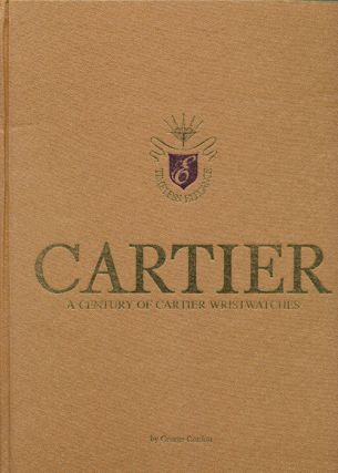 Cartier A Century of Cartier Wristwatches. George Gordon