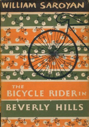The Bicycle Rider in Beverly Hills. William Saroyan