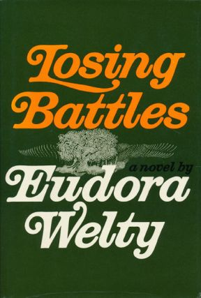 Losing Battles. Eudora Welty
