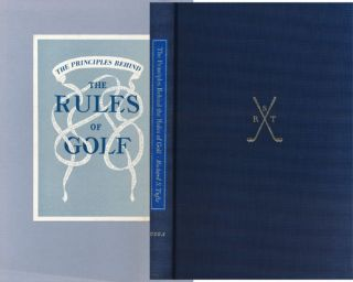 The Principles Behind the Rules of Golf. Richard Tufts