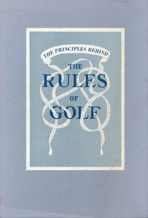 The Principles Behind the Rules of Golf