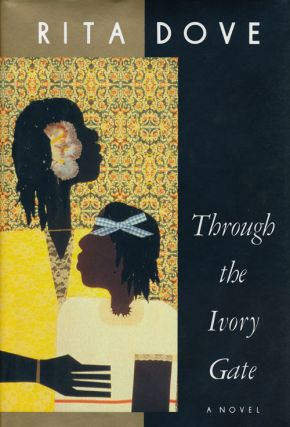Through the Ivory Gate. Rita Dove