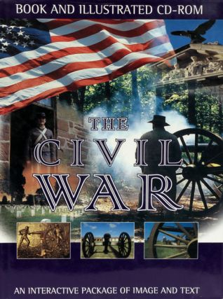 The Civil War 1861-1865 An Interactive Package of Image and Text. David E. Roth