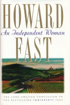 The Independent Woman. Howard Fast