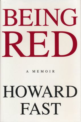 Being Red. Howard Fast