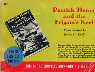 Patrick Henry and the Frigate's Keel Short Stories. Howard Fast.