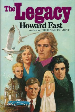 The Legacy. Howard Fast