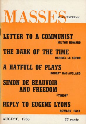 Masses & Mainstream Volume 9, Number 7, August, 1956. Howard Fast, Walter Bernstein, Barbara...