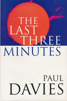 The Last Three Minutes. Paul Davies