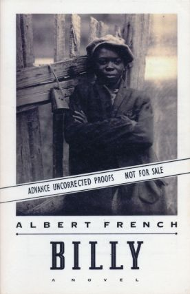 Billy A Novel. Albert French.