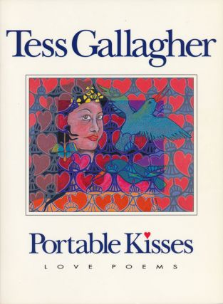 Portable Kisses Love Poems. Tess Gallagher