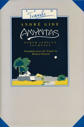 Amyntas North African Journals. Andre Gide.