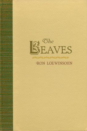 The Leaves. Ron Loewinsohn