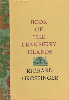 Book of the Cranberry Islands. Richard Grossinger