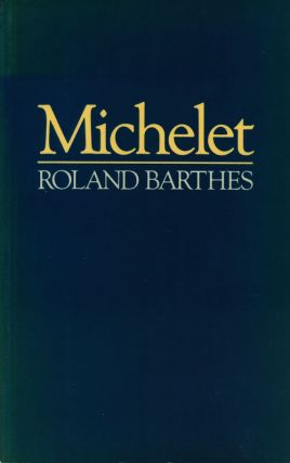 Michelet. Roland Barthes