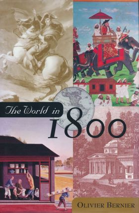 The World in 1800. Olivier Bernier.