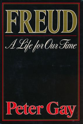 Freud A Life for Our Time. Peter Gay