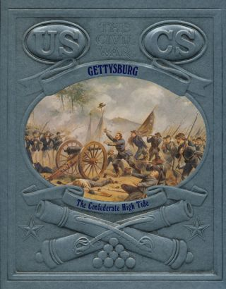 Gettysburg The Confederate High Tide. Champ Clark, Time-Life Books