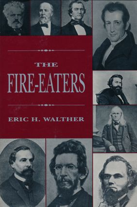The Fire-Eaters. Eric H. Walther