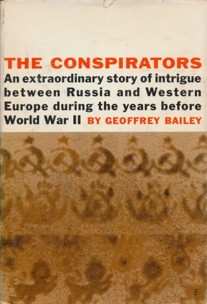 The Conspirators. Geoffrey Bailey.